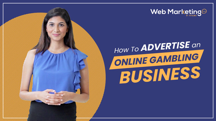 How to advertise an online gambling business