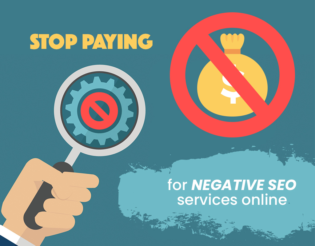 [SEO] Stop paying for negative SEO services online