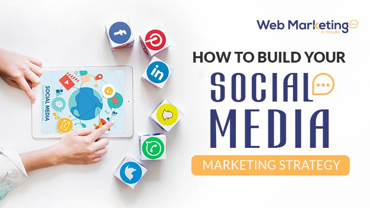 How To Build Your Social Media Marketing Strategy Blog Featured Image